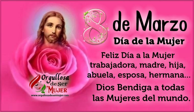 8 De Marzo Dia De La Mujer Dios Bendiga A Todas La Mujeres Del Mundo Orgullosa De Ser Mujer La razón por la que dios creó. mujer dios bendiga